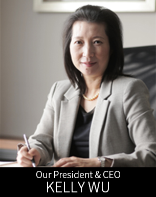 Kelly Wu Our President & CEO